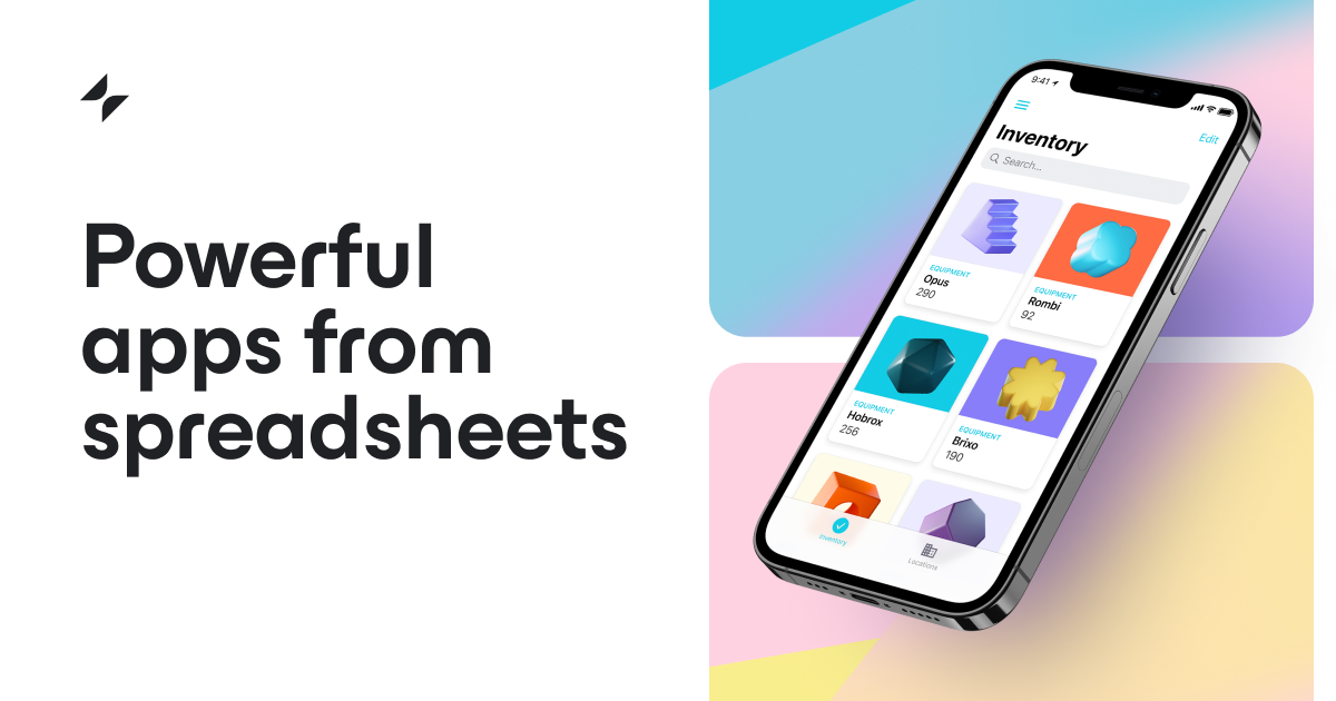 Build an app from a Google Sheet in five minutes, for free • Glide